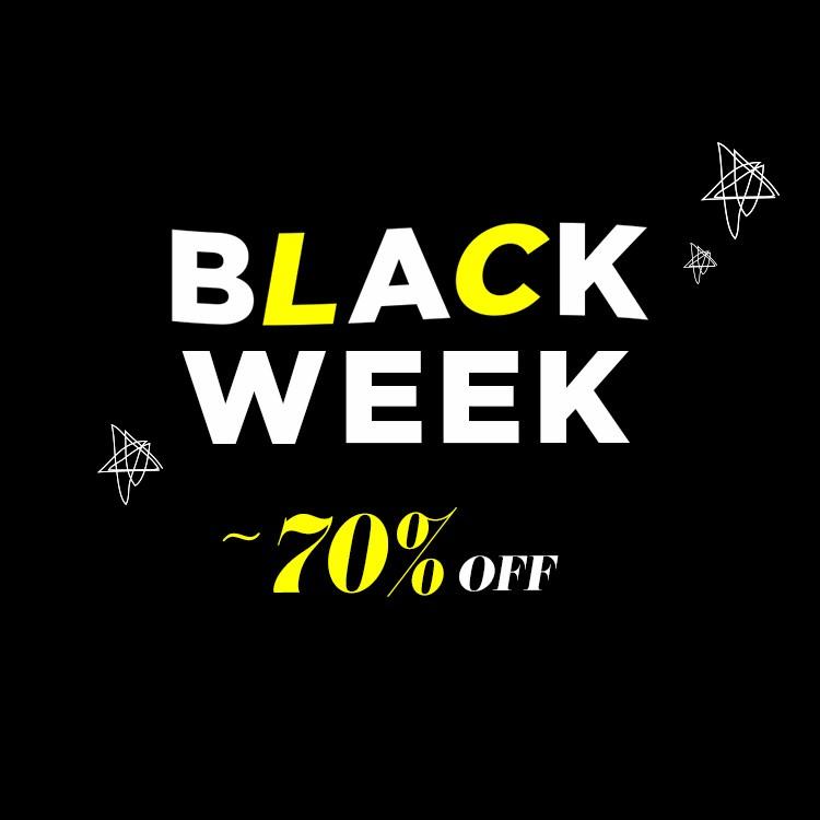BLACK WEEK ~70% OFF